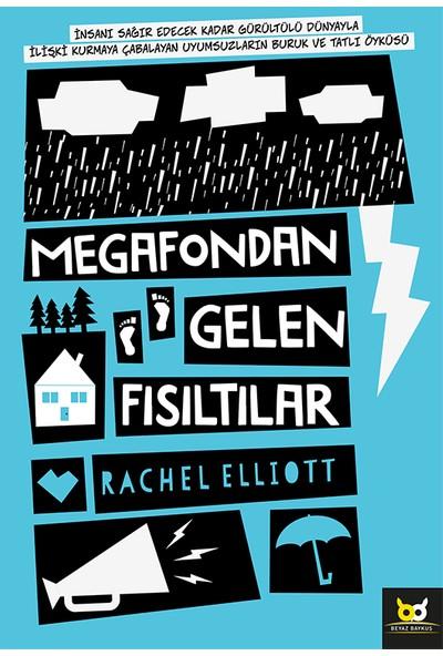 Megafondan Gelen Fısıltılar - Rachel Elliott