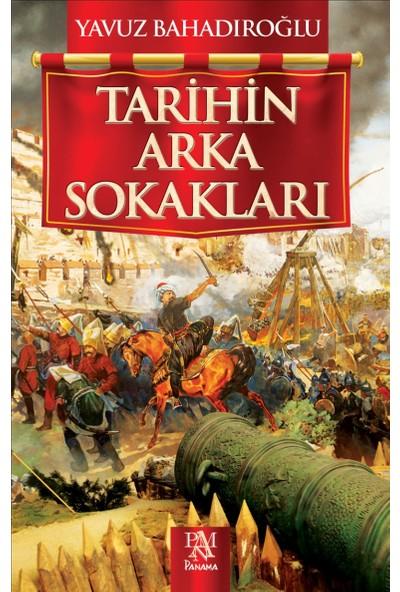 Tarihin Arka Sokakları - Yavuz Bahadıroğlu