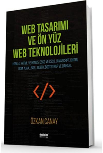 Web Tasarımı Ve Ön Yüz Web Teknolojileri - Özkan Canay