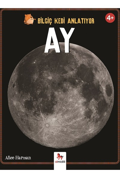 Bilgiç Kedi Anlatıyor: Ay - Peter Bently