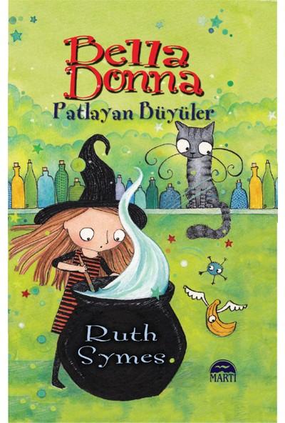 Bella Dona: Patlayan Büyüler - Ruth Symes