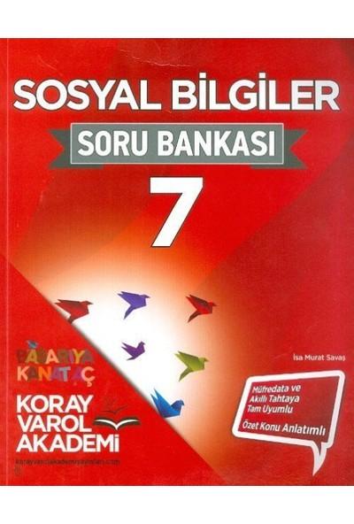 Koray Varol Akademi 7. Sınıf Sosyal Bilgiler Soru Bankası - İsa Murat Savaş
