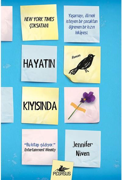 Hayatın Kıyısında (Ciltli) - Jennifer Niven