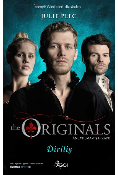 The Originals: Diriliş - Julie Plec