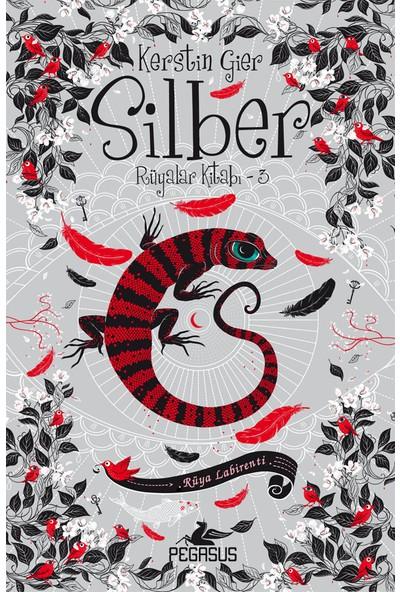 Silber Rüyalar Kitabı 3: Rüya Labirenti (Ciltli) - Kerstin Gier