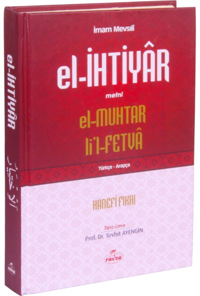 El- İhtiyar Metni, El-Muhtar Li'L-Fetva (Türkçe - Arapça)