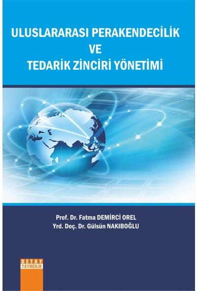 Uluslararası Perakendecilik Ve Tedarik Zinciri Yönetimi