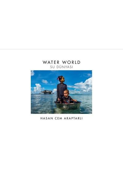 Water World: Su Dünyası
