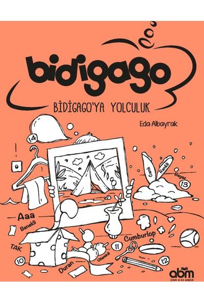 Bidigago'Ya Yolculuk