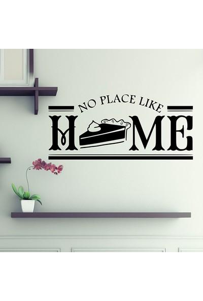 No Place Like Home KD-332 Duvar Sticker (Sticker Hediyeli)