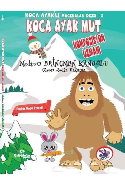 Çikolata Yayınevi Koca Ayak'lı Maceralar Dizisi : Koca Ayak Mut Kompozisyon Uzmanı