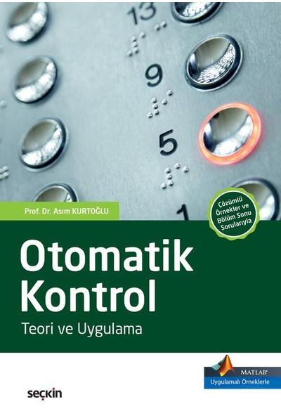 Otomatik Kontrol: Teori Ve Uygulama