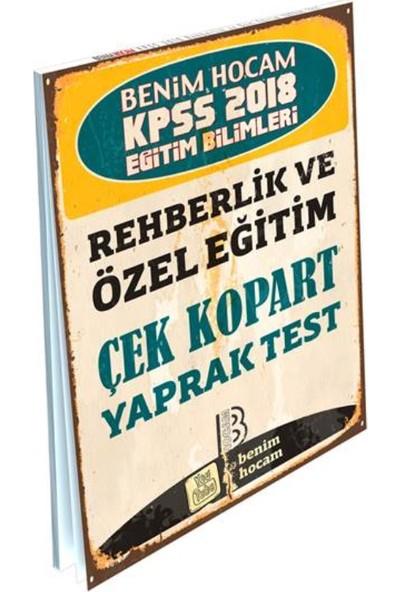 Benim Hocam Yayınları 2018 KPSS Eğitim Bilimleri Rehberlik ve Özel Eğitim Çek Kopart Yaprak Test