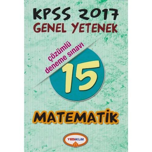 Yediiklim Yayınları Kpss 2017 Genel Kültür Matematik 15 Çözümlü Deneme Sınavı