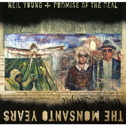 Neıl Young & Promıse Of Th - The Monsanto Years