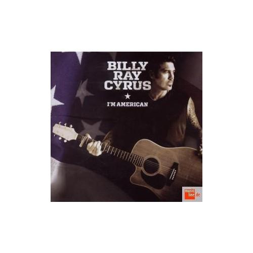 Bılly Ray Cyrus - I`M Amerıcan