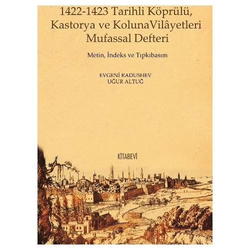 1422-1423 Tarihli Köprülü Kastorya Ve Koluna Vilâyetleri Mufassal Defteri
