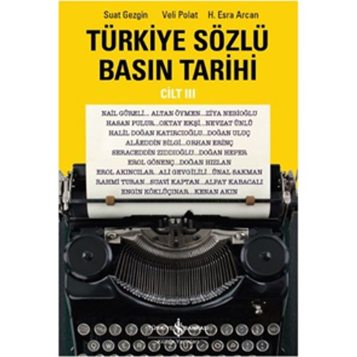 Türkiye Sözlü Basın Tarihi (Cilt 3)