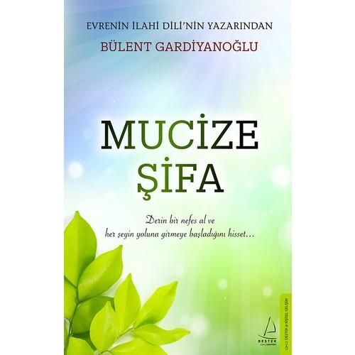 Mucize Şifa - Bülent Gardiyanoğlu