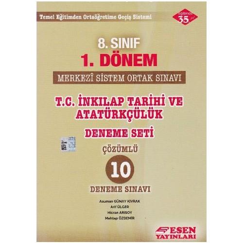 Esen Yayınları 8. Sınıf 1. Dönem T.C. İnkılap Tarihi Ve Atatürkçülük Deneme Seti Çözümlü 10 Deneme Sınavı