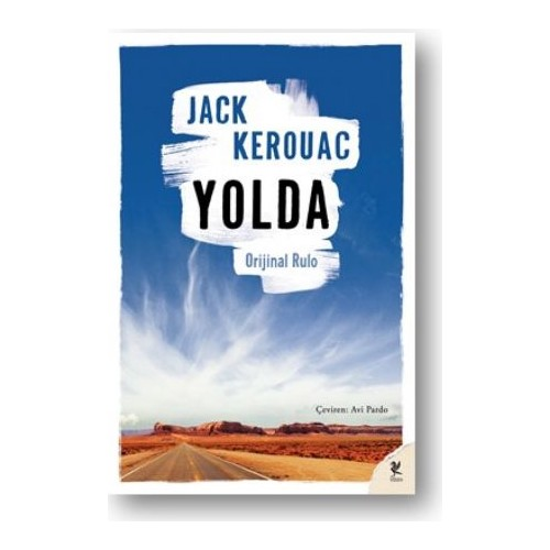 Indir Turkce Pdf Yolda Jack Kerouac Epub Online Ucretsiz Turkce