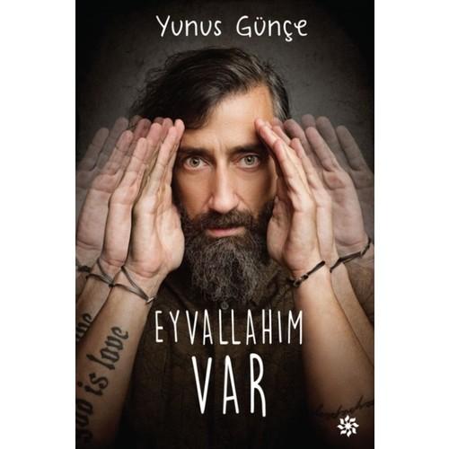 Eyvallahım Var - Yunus Günçe
