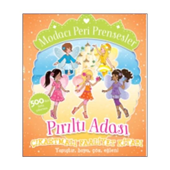 Modacı Peri Prensesler: Pırıltı Adası (Çıkartmalı Faaliyet Kitabı)
