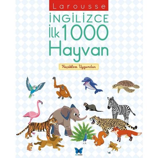 Larousse İngilizce İlk 1000 Hayvan - Agnes Besson