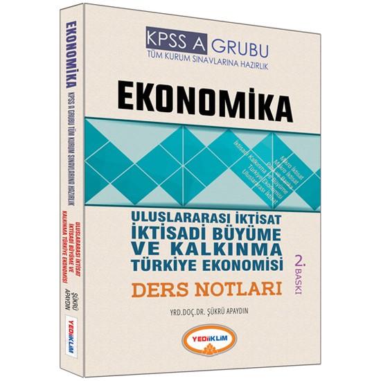 Yediiklim Yayınları Kpss 2017 A Grubu Ekonomika Uluslar Arası İktisadi Büyüme Ve Kalkınma Türkiye Ekonomisi Ders Notları