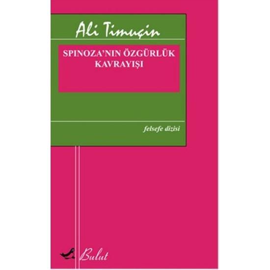 Spinozanın Özgürlük Kavrayışı