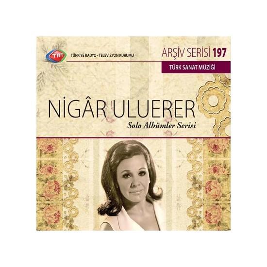 Nıgar Uluerer - Trt Cd Arsıv 197