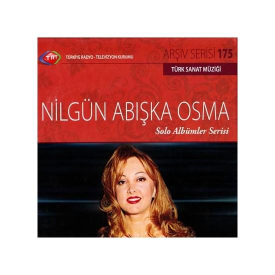 Nılgun Abıska Osma - Trt Cd Arsıv 175
