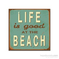 Dolce Home Retro Life İs Good At The Beach Tablo 14