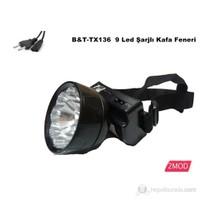 B&T Tx 136 9 Led Şarjlı +2 Modlu Kafa Feneri 80195