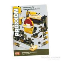 Proxxon 28996 Model İmalatçılarının El Kitabı