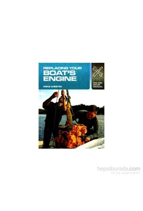 Mts Replacing Your Boat's Engine / Mike Westin