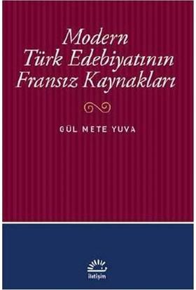 Modern Türk Edebiyatının FransızKaynakları