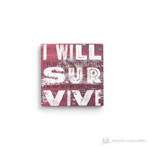 I Will Survive Kanvas Tablo