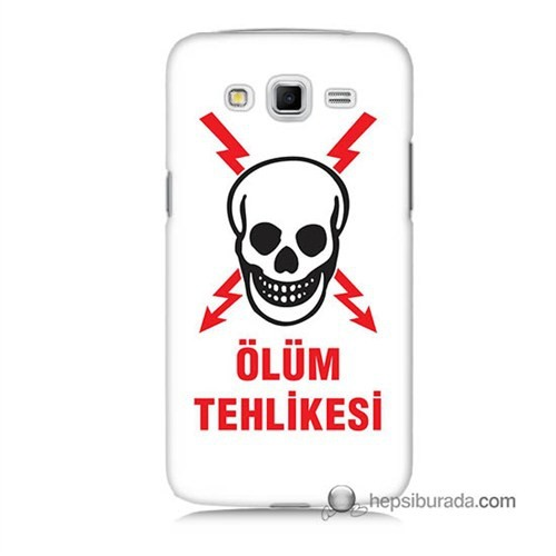 Teknomeg Samsung Galaxy Grand 2 Kapak Kılıf Ölüm Tehlikesi Baskılı Silikon