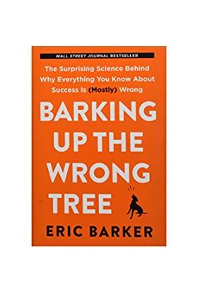 Barking Up The Wrong Tree Ciltli - Erıc Barker