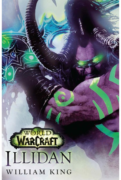 World Of Warcraft: Illidan - Leonard William King