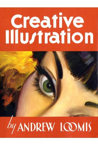 Creative Illustration - Andrew Loomis