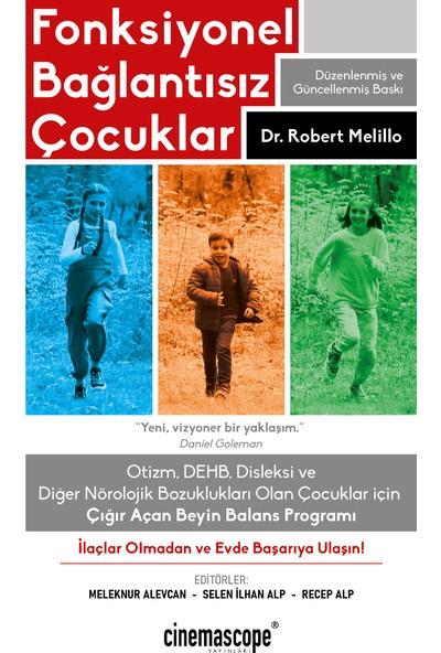 Fonksiyonel Bağlantısız Çocuklar - Robert Melillo - Recep Alp - Selen Ilhan Alp - Meleknur Alevcan