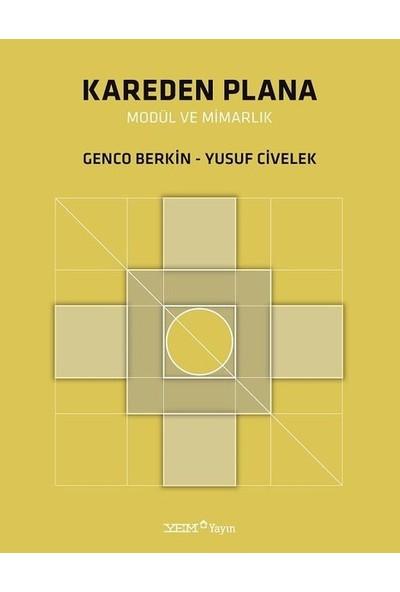 Kareden Plana Modül ve Mimarlık - Genco Berkin - Yusuf Civelek