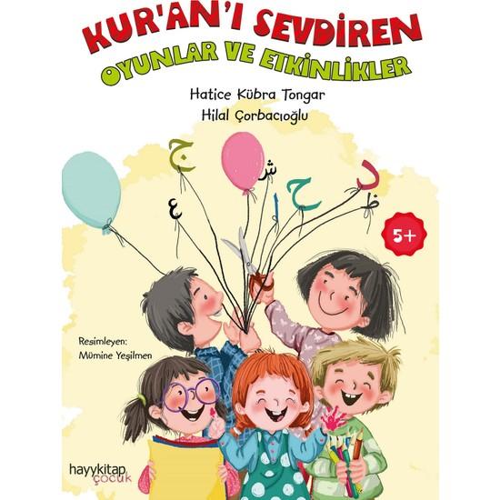 Kur'an'ı Sevdiren Oyunlar ve Etkinlikler - Hatice Kübra Tongar - Hilal Çorbacıoğlu
