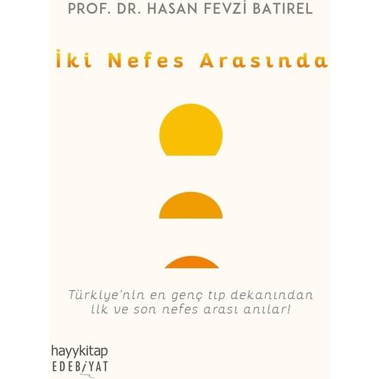 Iki Nefes Arasında - Hasan Fevzi Batırel
