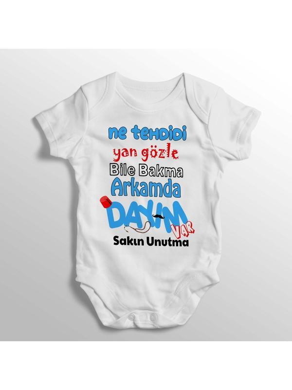 BirDünyaHediye Ne Tehdidi Yan Gözle Bile Bakma Arkamda Dayım Var Sakın Unutma Yazılı Baskılı Bebek Zıbını