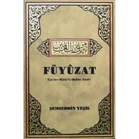 Füyuzat Kur'an-I Mübin'in Mealen Tefsiri 7 Cilt - Şemseddin Yeşil
