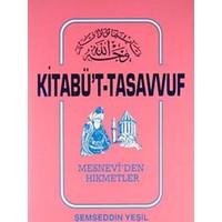Kitabü't-Tasavvuf Mesnevi'den Hikmetler - Şemseddin Yeşil
