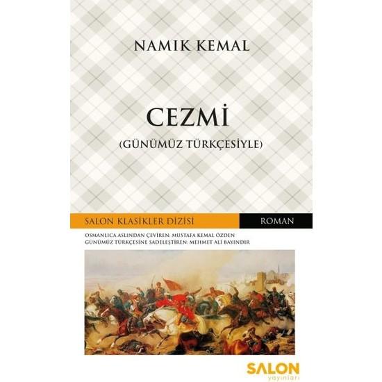 Cezmi - Günümüz Türkçesiyle